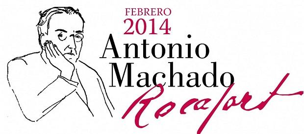 Rocafort. Febrero 2014 Antonio Machado Rocafort
