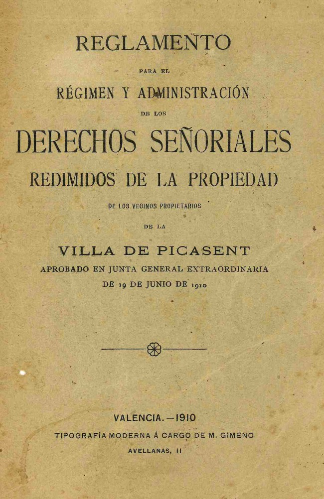Picassent. Portada del Reglament de Drets Senyorials de Picassent any 1910