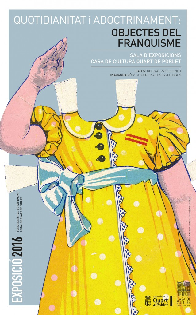 cartel objetos del franquismo quart de poblet