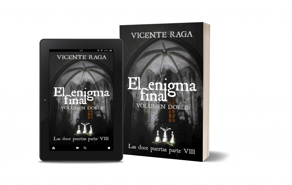 ¡El enigma final' la octava y última novela de la saga 'Las doce puertas' del escritor de Alboraya Vicente Raga